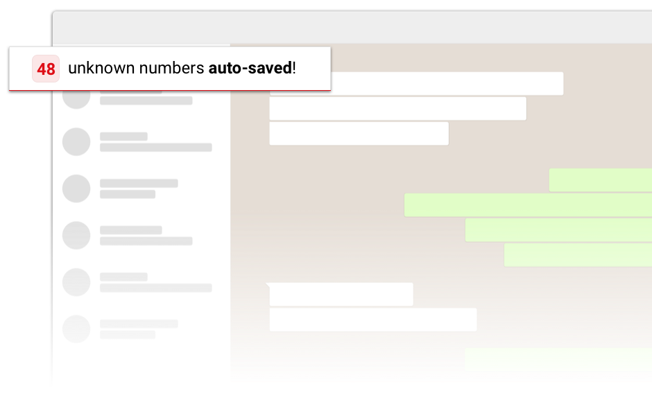 Auto-save customer contact from incoming chats on whatsapp, hassle-free. Save hours of efforts & never miss a lead again!